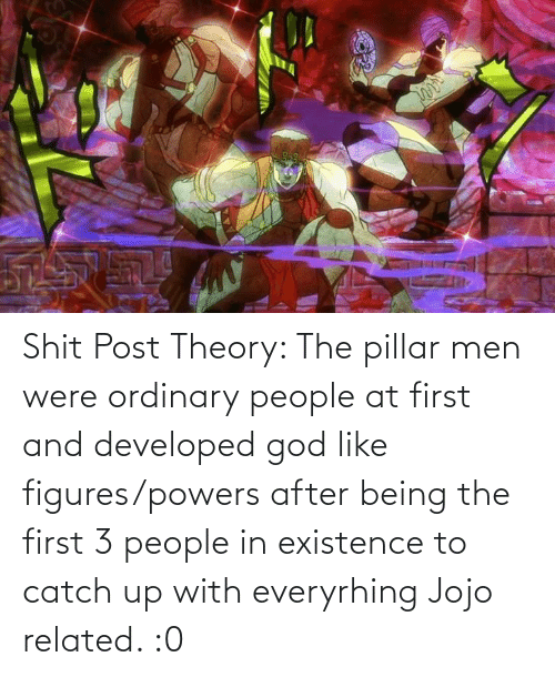 figures: Shit Post Theory: The pillar men were ordinary people at first and developed god like figures/powers after being the first 3 people in existence to catch up with everyrhing Jojo related. :0
