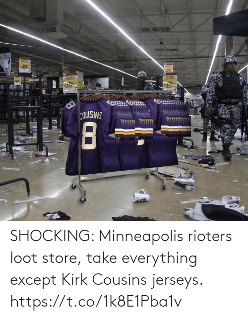 Minneapolis: SHOCKING: Minneapolis rioters loot store, take everything except Kirk Cousins jerseys. https://t.co/1k8E1Pba1v