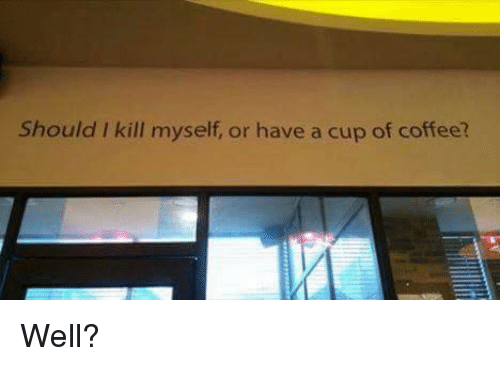 Funny Coffee Memes of 2017 on SIZZLE Nah-Man