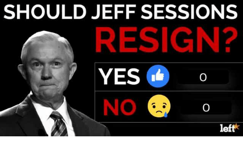Resigne: SHOULD JEFF SESSIONS  RESIGN?  YES  NO  left