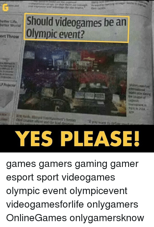 Gamerly: Should videogames be an  Better ufa  World  ort Throw  Olympic event?  YES PLEASE! games gamers gaming gamer esport sport videogames olympic event olympicevent videogamesforlife onlygamers OnlineGames onlygamersknow