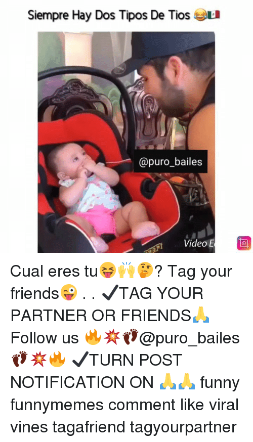 Vines: Siempre Hay Dos Tipos De Tios L  @puro_bailes Cual eres tu😝🙌🤔? Tag your friends😜 . . ✔TAG YOUR PARTNER OR FRIENDS🙏 Follow us 🔥💥👣@puro_bailes👣💥🔥 ✔TURN POST NOTIFICATION ON 🙏🙏 funny funnymemes comment like viral vines tagafriend tagyourpartner