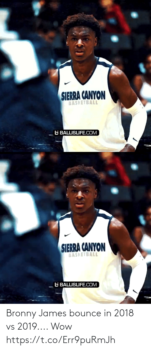 Basketball: SIERRA CANYON  BASKETBALL  G BALLISLIFE.COM   SIERRA CANYON  BASKETBALL  G BALLISLIFE.COM Bronny James bounce in 2018 vs 2019.... Wow https://t.co/Err9puRmJh