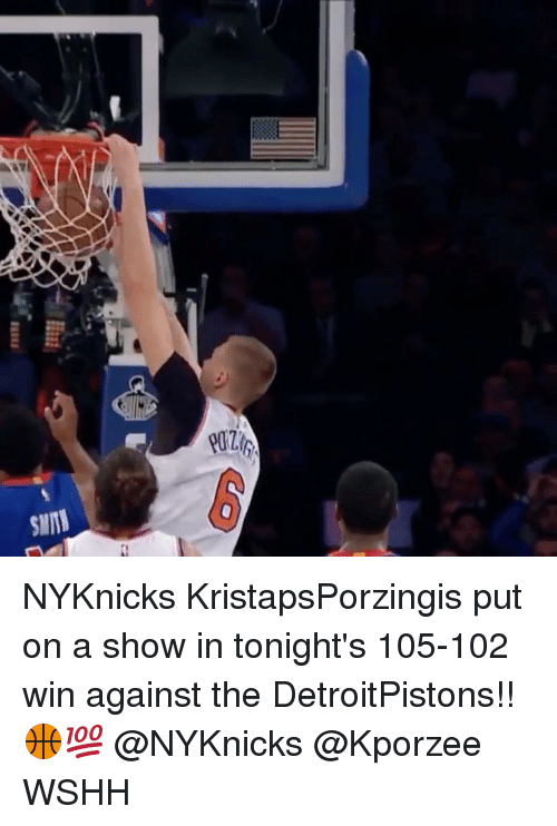 Memes, Wshh, and 🤖: SIMI NYKnicks KristapsPorzingis put on a show in tonight's 105-102 win against the DetroitPistons!! 🏀💯 @NYKnicks @Kporzee WSHH