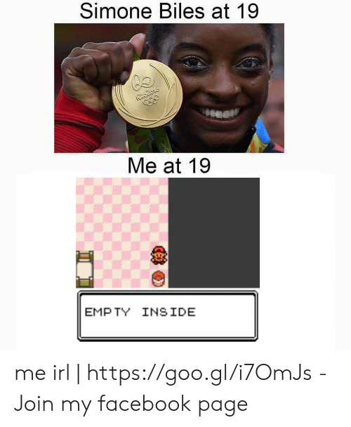 simone biles: Simone Biles at 19  Me at 19  EMPTY INSIDE me irl | https://goo.gl/i7OmJs - Join my facebook page