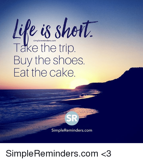 Eat The Cake Buy The Shoes
