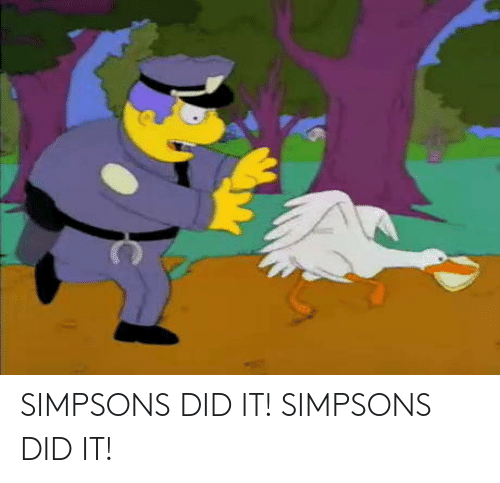 The Simpsons: SIMPSONS DID IT! SIMPSONS DID IT!
