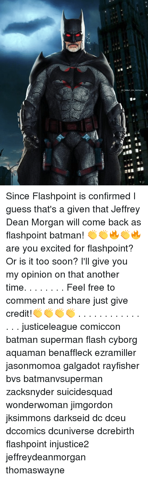Feeling Free: Since Flashpoint is confirmed I guess that's a given that Jeffrey Dean Morgan will come back as flashpoint batman! 👏👏🔥👏🔥 are you excited for flashpoint? Or is it too soon? I'll give you my opinion on that another time. . . . . . . . Feel free to comment and share just give credit!👏👏👏👏 . . . . . . . . . . . . . . . justiceleague comiccon batman superman flash cyborg aquaman benaffleck ezramiller jasonmomoa galgadot rayfisher bvs batmanvsuperman zacksnyder suicidesquad wonderwoman jimgordon jksimmons darkseid dc dceu dccomics dcuniverse dcrebirth flashpoint injustice2 jeffreydeanmorgan thomaswayne