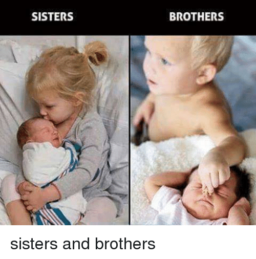 Funny Memes For Little Sisters : Sisters brothers and funny meme on sizzle