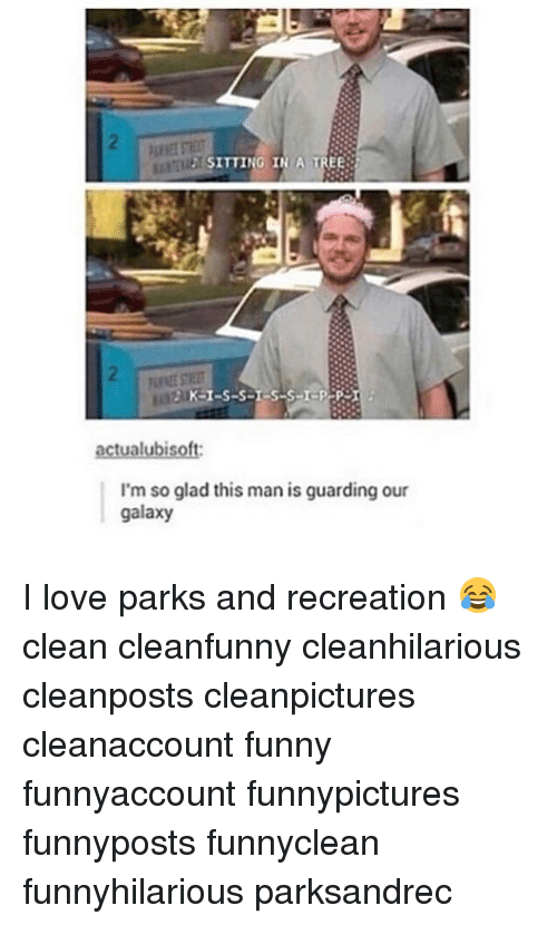Gladded: SITTING IN A TREE  actual ubisoft:  I'm so glad this man is guarding our  galaxy I love parks and recreation 😂 clean cleanfunny cleanhilarious cleanposts cleanpictures cleanaccount funny funnyaccount funnypictures funnyposts funnyclean funnyhilarious parksandrec