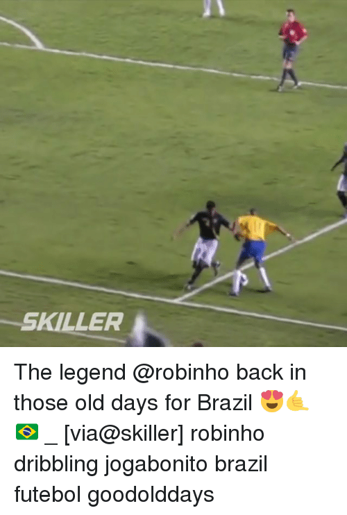 Memes, Brazil, and Old: SKILLER The legend @robinho back in those old days for Brazil 😍🤙🇧🇷 _ [via@skiller] robinho dribbling jogabonito brazil futebol goodolddays