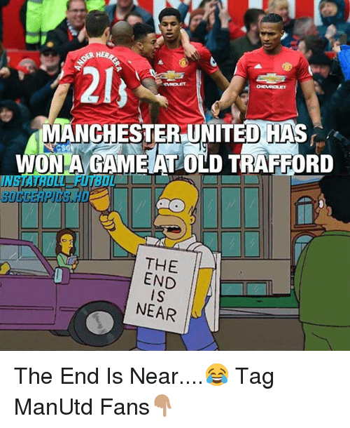 Memes, Manchester United, and United: SKR HERR  2ly  MANCHESTER UNITED HAS  ONLA GAMEAT OLD TRAFFORD  THE  END  IS  NEAR The End Is Near....😂 Tag ManUtd Fans👇🏽