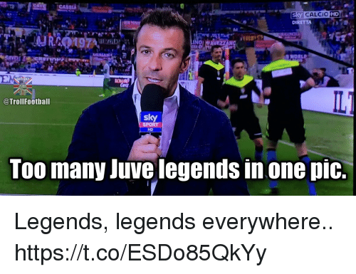 Sky Sport: Sky CALCIO HD  DIRETTA  @Troll Football  sky  SPORT  HD  Too many Juve legends in one pic. Legends, legends everywhere.. https://t.co/ESDo85QkYy