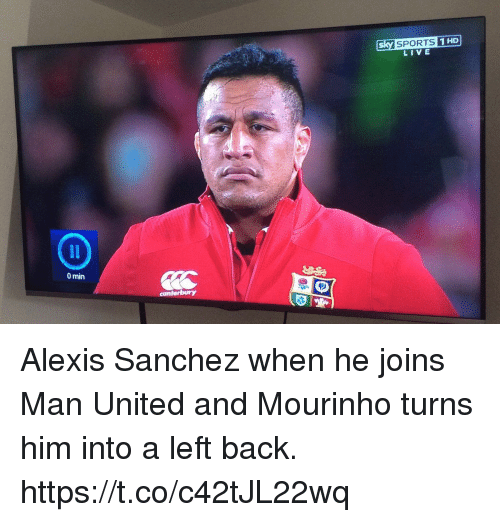 Memes, Sports, and Live: sky SPORTS  LIVE  0 min  canterbury Alexis Sanchez when he joins Man United and Mourinho turns him into a left back. https://t.co/c42tJL22wq
