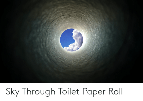 toilet-paper-roll: Sky Through Toilet Paper Roll