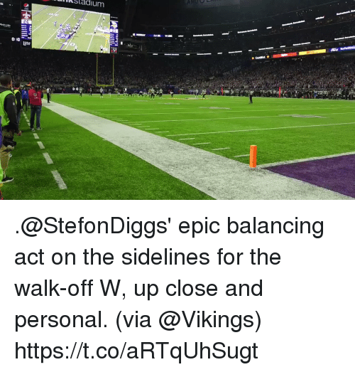 The Walk: Sladium  0: 10  ite  0 10 .@StefonDiggs' epic balancing act on the sidelines for the walk-off W, up close and personal. (via @Vikings) https://t.co/aRTqUhSugt
