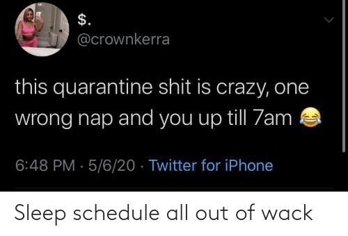 Schedule: Sleep schedule all out of wack