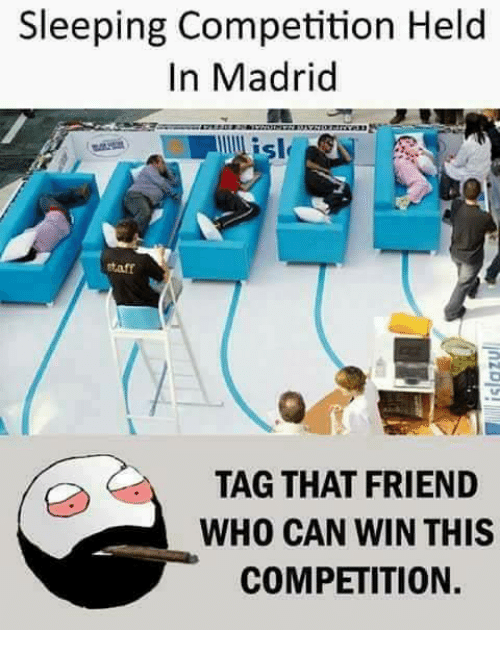 Taff: Sleeping Competition Held  In Madrid  taff  TAG THAT FRIEND  WHO CAN WIN THIS  COMPETITION.