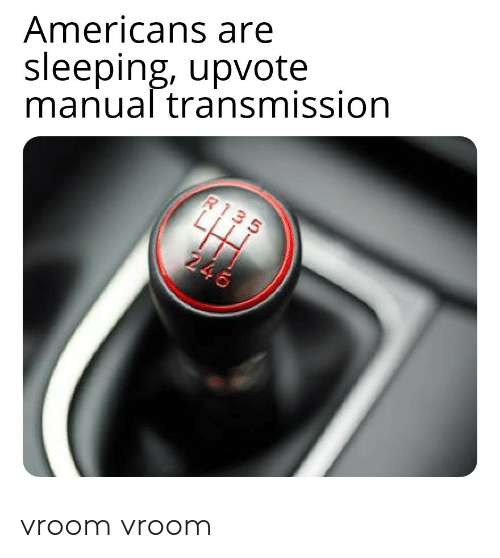 25 Best Memes About Manual Transmission Manual