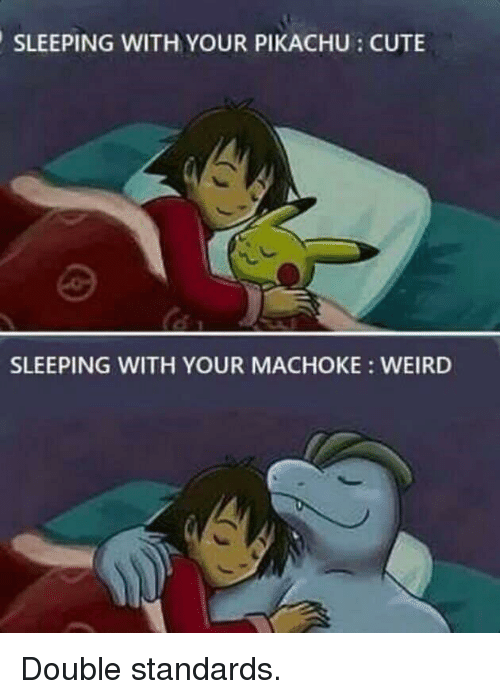 Cute, Funny, and Pikachu: SLEEPING WITH YOUR PIKACHU: CUTE  SLEEPING WITH YOUR MACHOKE WEIRD
