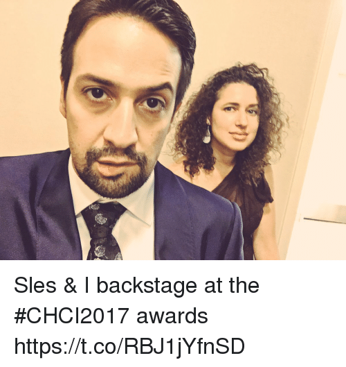 amped: Sles & I backstage at the #CHCI2017 awards https://t.co/RBJ1jYfnSD