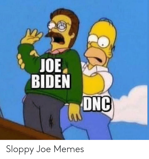 joe: Sloppy Joe Memes