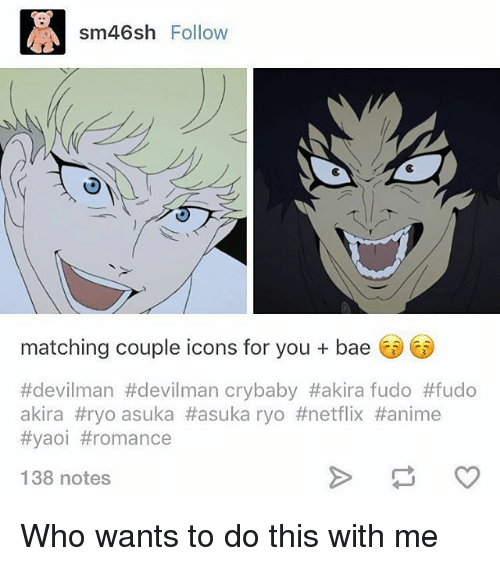Sm46sh Follow Matching Couple Icons For You Bae #Devilman