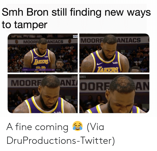 takers: Smh Bron still finding new ways  to tamper  MOOR  ANIACS  MOOR  ANIACS  wish  TAKERS  LAKERS  100 PELICANS  117 4th Otr 5:02 24  MOOREANIOOR A fine coming 😂 (Via DruProductions-Twitter)