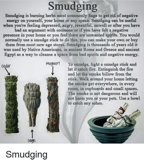Smudging Smudging Is Burning Herbs Most Commonly Sage To