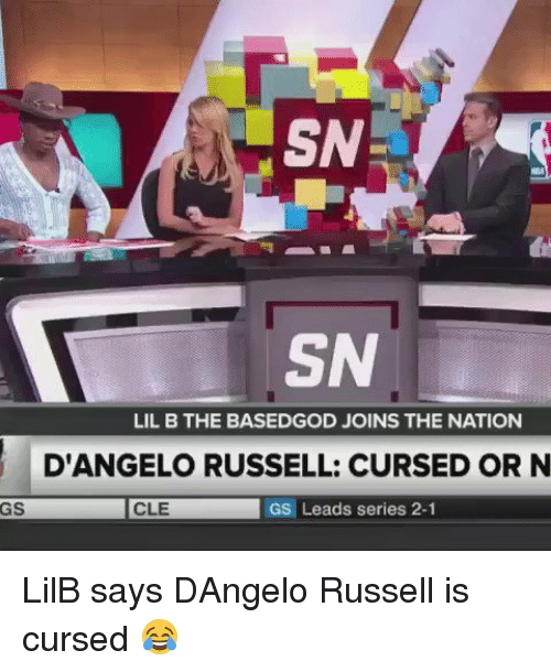 Lil B, Memes, and d'Angelo Russell: SN  SN  LIL B THE BASEDGOD JOINS THE NATION  GS CLE  GS Leads series 2-1 LilB says DAngelo Russell is cursed 😂
