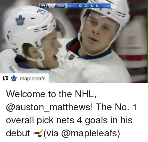Auston Matthews: SN  ti Y mapleleafs  G O A L Welcome to the NHL, @auston_matthews! The No. 1 overall pick nets 4 goals in his debut 🏒(via @mapleleafs)