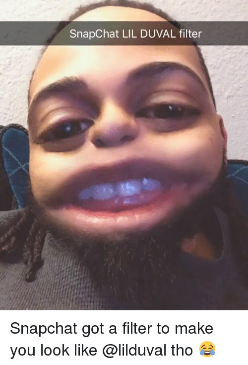 Memes, 🤖, and Filter: SnapChat LIL DUVAL filter Snapchat got a filter to make you look like @lilduval tho 😂
