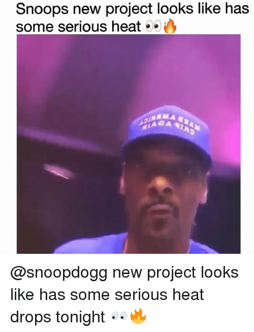 Funny, Heat, and Project: Snoops new project looks like has  some serious heat @snoopdogg new project looks like has some serious heat drops tonight 👀🔥