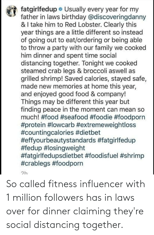in laws: So called fitness influencer with 1 million followers has in laws over for dinner claiming they're social distancing together.