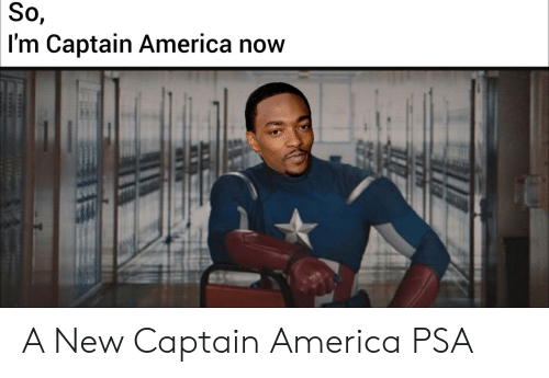 Captain America: So,  I'm Captain America now A New Captain America PSA