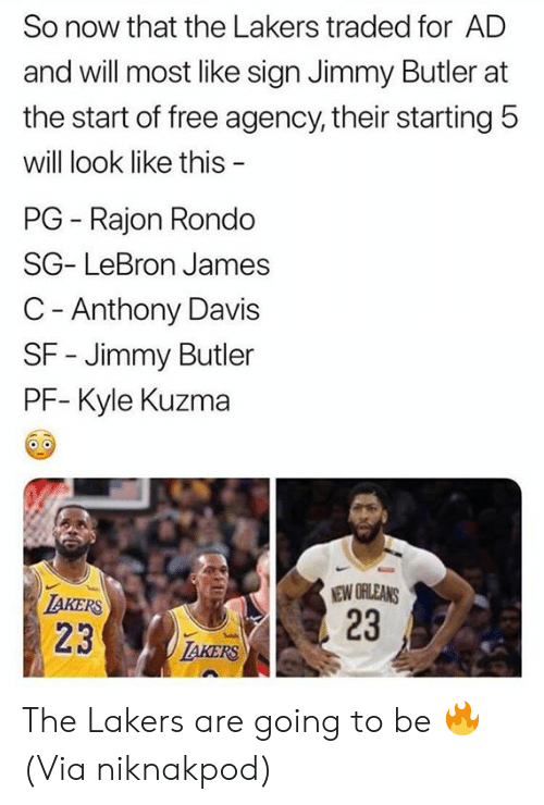 rondo: So now that the Lakers traded for AD  and will most like sign Jimmy Butler at  the start of free agency, their starting 5  will look like this  PG Rajon Rondo  SG- LeBron James  C - Anthony Davis  SF - Jimmy Butler  PF- Kyle Kuzma  NEW ORLEANS  23  IAKERS  23  IAKERS The Lakers are going to be 🔥  (Via niknakpod)