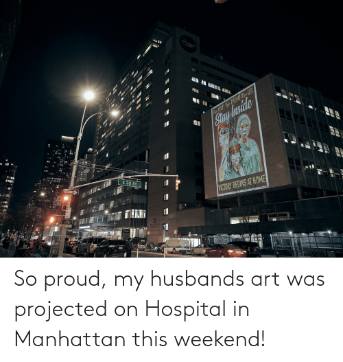 husbands: So proud, my husbands art was projected on Hospital in Manhattan this weekend!