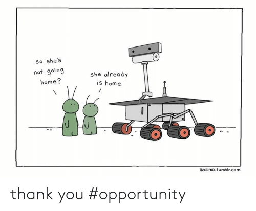 going home: so she's  not going  home?  she already  is home.  lizclimo.tumblr.com thank you #opportunity