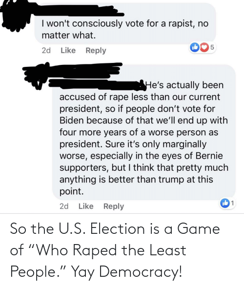 """election: So the U.S. Election is a Game of """"Who Raped the Least People."""" Yay Democracy!"""