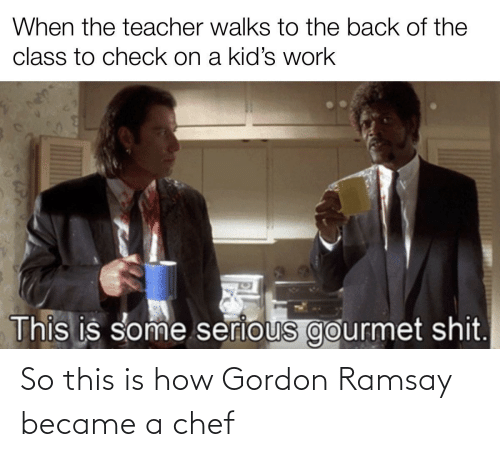Gordon Ramsay: So this is how Gordon Ramsay became a chef