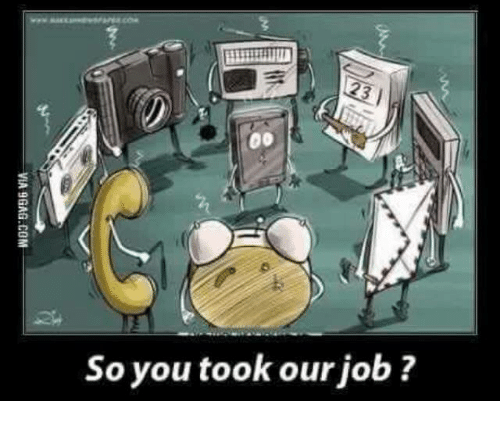 Memes, Jobs, and 🤖: So you took our job?