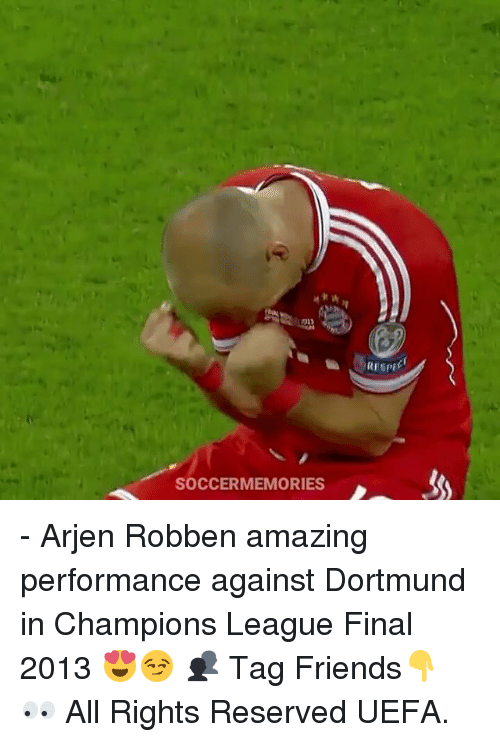 Friends, Memes, and Champions League: SOCCERMEMORIES - Arjen Robben amazing performance against Dortmund in Champions League Final 2013 😍😏 👥 Tag Friends👇 👀 All Rights Reserved UEFA.