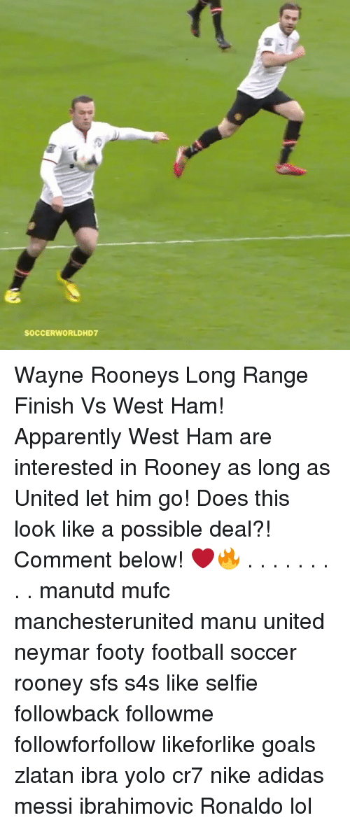 Memes, 🤖, and Ham: SOCCERWORLDHD7 Wayne Rooneys Long Range Finish Vs West Ham! Apparently West Ham are interested in Rooney as long as United let him go! Does this look like a possible deal?! Comment below! ❤🔥 . . . . . . . . . manutd mufc manchesterunited manu united neymar footy football soccer rooney sfs s4s like selfie followback followme followforfollow likeforlike goals zlatan ibra yolo cr7 nike adidas messi ibrahimovic Ronaldo lol