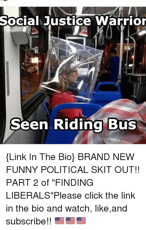 Social Justice Warrior Seen Riding Bus Link in the Bio ...