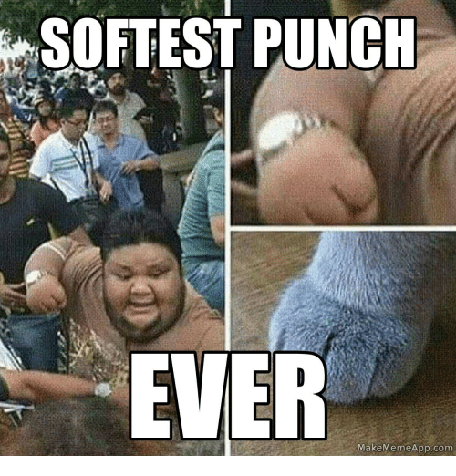 Make Meme App: SOFTEST PUNCH  EVER  Make Meme App. Com
