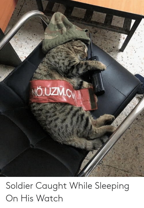 soldier: Soldier Caught While Sleeping On His Watch