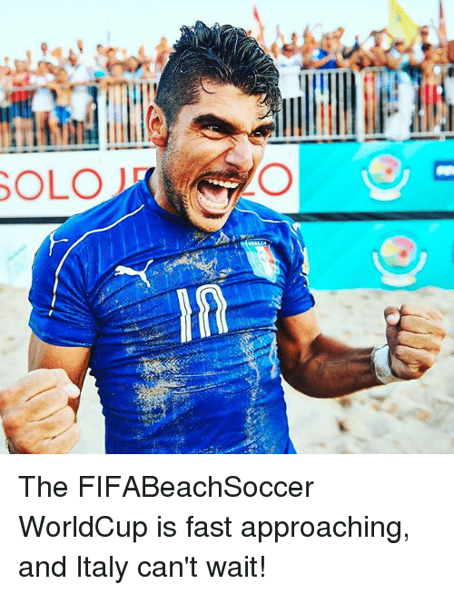 Memes, Italy, and 🤖: SOLO The FIFABeachSoccer WorldCup is fast approaching, and Italy can't wait!