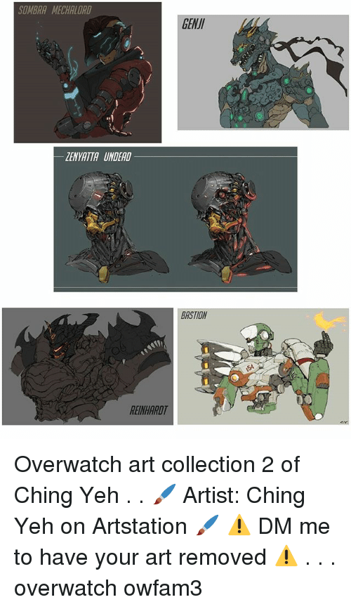 Reinhardt: SOMBRA MECHALORD  LENYATTA UNDEAD  REINHARDT  GENUI  BASTION Overwatch art collection 2 of Ching Yeh . . 🖌 Artist: Ching Yeh on Artstation 🖌 ⚠ DM me to have your art removed ⚠ . . . overwatch owfam3