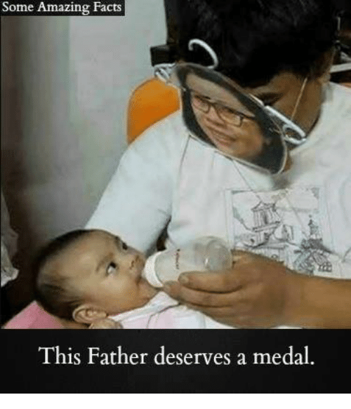 amazing facts: Some Amazing Facts  This Father deserves a medal