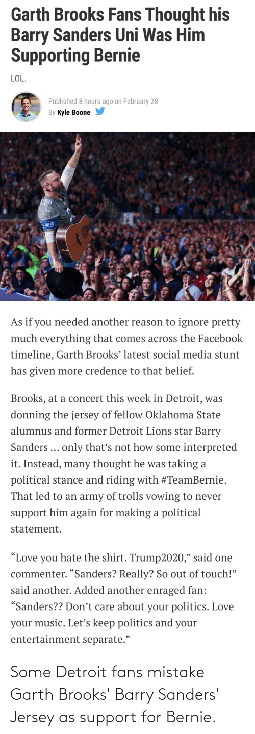 Garth: Some Detroit fans mistake Garth Brooks' Barry Sanders' Jersey as support for Bernie.